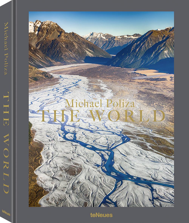 © THE WORLD von Michael Poliza, erschienen bei teNeues, auch erhältlich als Special Edition, handsignierte Special Edition und Collector's Edition, www.teneues.com